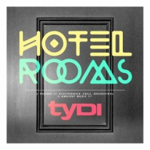tyDi 'Hotel Rooms' (Armada)