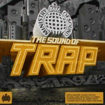 V/A 'The Sound Of Trap' (Ministry Of Sound)