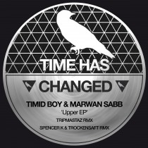 Timid Boy & Marwan Sabb 'Upper EP' (Time Has Changed)