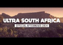 Ultra 2014 - Afrique du Sud (Aftermovie)