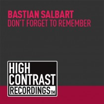 Bastien Salbart 'Don't forget to remember' (High Contrast Recordings)