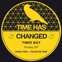 Timid Boy 'Extasy EP' (Time Has Changed)