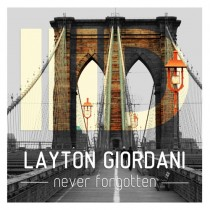 Layton Giordani 'Never Forgotten' (Intec Digital)