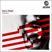 Bass Kleph 'Scream' (Hysteria)