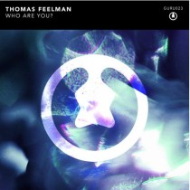 Thomas Feelman 'Who Are You?' (Guru Recordings)