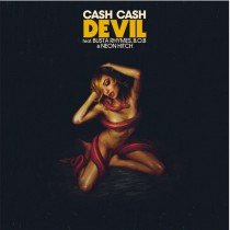 Cash Cash feat. Busta Ryhmes, B.O.B. & Neon Hitch 'Devil' (Big Beat / Warner)