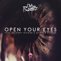 Club Banditz 'Open Your Eyes' (Universal)