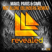 Mako, Paris & Simo 'Not Alone' (Blinders Remix)