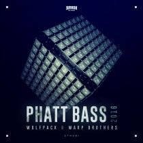 Wolfpack & Warp Brothers 'Phatt Bass 2016' (Smash The House)
