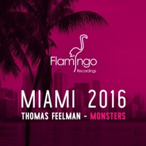 Thomas Feelman 'Monsters' (Flamingo)