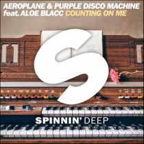 Aeroplane & Purple Disco Machine feat. Aloe Blacc 'Counting On Me' (Spinnin Deep)
