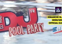 Pool Party DJ Mag - Closing Electrobeach Festival (EMF2017)