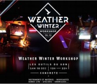 Weather Winter Workshop : les outils du son !