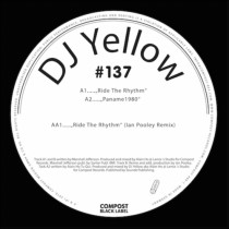 DJ Yellow 'Ride The Rhythm EP' (Compost Black)
