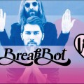 BREAKBOT - Love on the roof