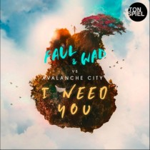 Faul & Wad vs Avalanche City 'I Need You' (Tonspiel)