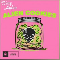 Dirty Audio 'Alien Cookies' (Monstercat)