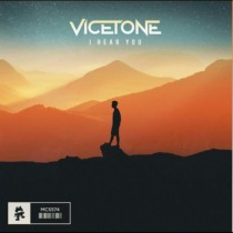 Vicetone 'I Hear You' (Monstercat)