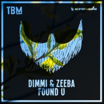 Dimmi & Zeeba 'Found U' (The Bearded Man)