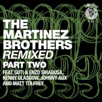 The Martinez Brothers 'Remixed Part 2.' (Cuttin'Headz)