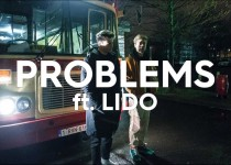 Petit Biscuit feat. Lido 'Problems'