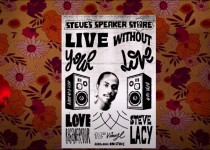 Love Regenerator, Steve Lacy - Live Without Your Love